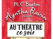 Agatha Raisin Enquête Théâtre Soir M.C. Beaton