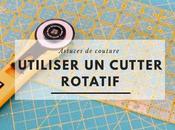 Comment utiliser, choisir entretenir cutter rotatif