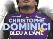 "Christophe Dominici ""Bleu l'âme"""