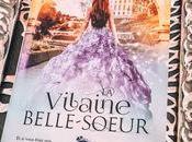 [Lecture] Vilaine Belle-Sœur excellente saga