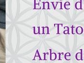 Envie d'essayer Tatouage Arbre Vie?