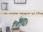 Déco comptes Instagram m'inspirent