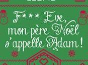 F*** Eve, père Noël s'appelle Adam Caro Leene
