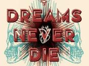 Album Dreams Never Die.