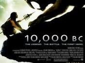 film 10,000 s'affiche avec classe